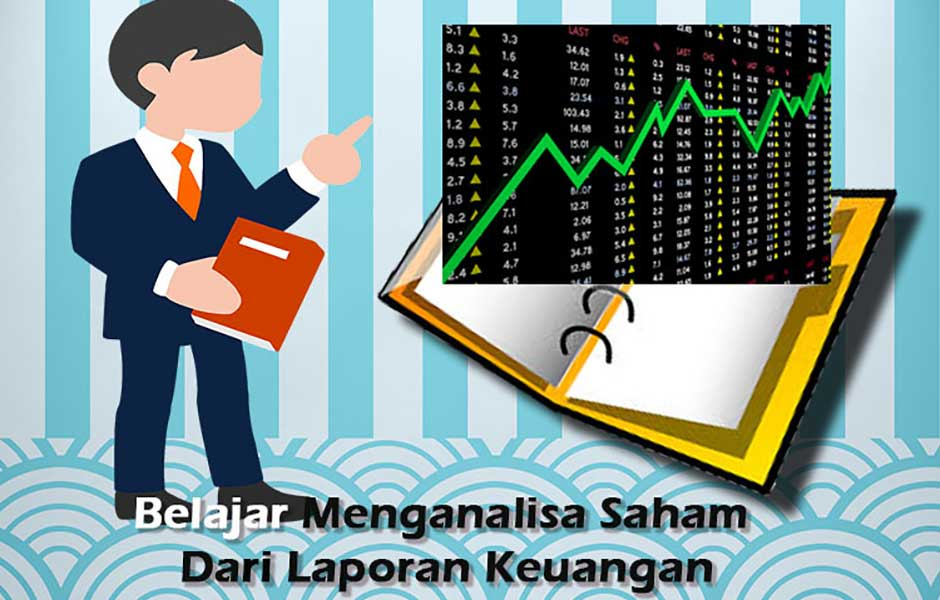 Belajar menganalisa saham dari laporan keuangan (4/5)