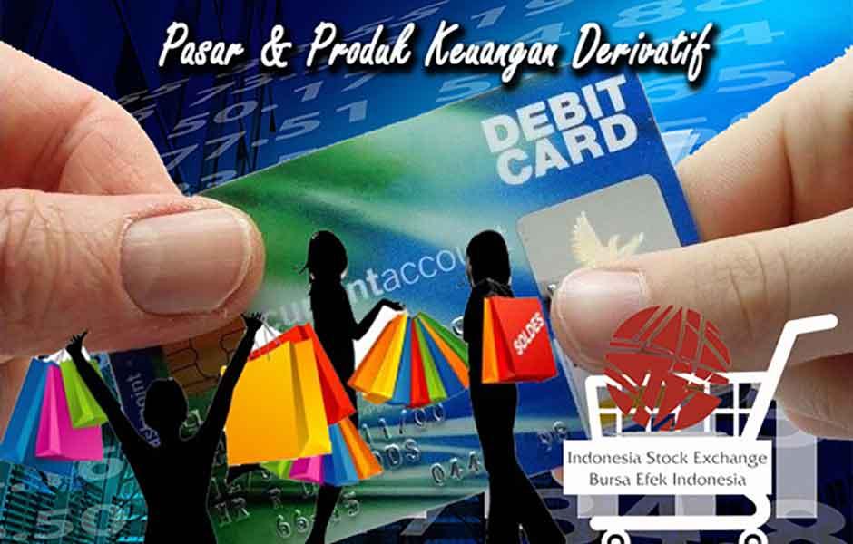 Pasar dan Produk Keuangan Derivatif
